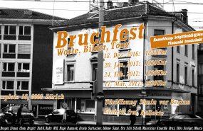 BRUCHFEST | WORTE, BILDER, TÖNE